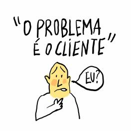 cliente-eh-o-problema