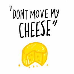 dont-move-my-cheese